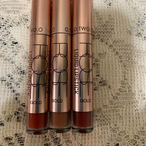 Other - 3 NEW O Two O Matte Liquid Lipstick